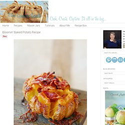 Bloomin' Baked Potato Recipe - The Gunny Sack