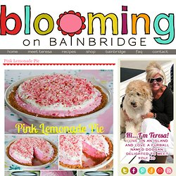 Blooming on Bainbridge: Pink Lemonade Pie