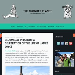 Bloomsday in Dublin: A Celebration of the Life of James Joyce
