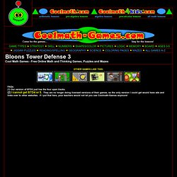 Games free math games for kids of all ages bloons tower defense 3