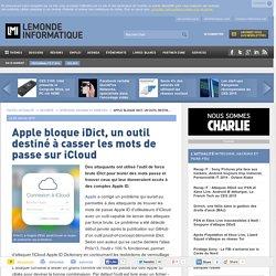 Apple bloque iDict, un outil destiné à casser les mots de passe sur iCloud