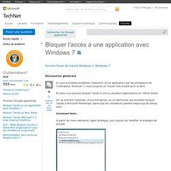 Bloquer l'accès à une application avec Windows 7