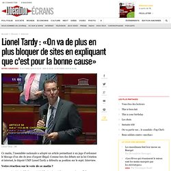 Lionel Tardy : « On va de plus en plus bloquer de sites en expli