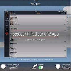 Bloquer l'iPad sur une App