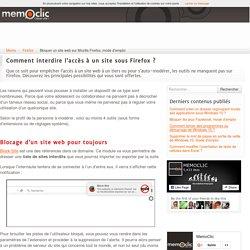 Bloquer un site web sur Mozilla Firefox, mode d'emploi