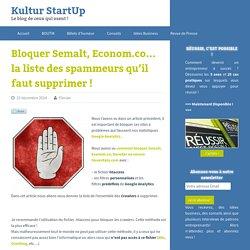 Bloquer Semalt, Econom.co... la liste des spammeurs qu'il faut supprimer !