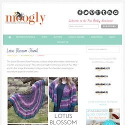 Lotus Blossom Shawl - Free #Crochet Pattern on Moogly!