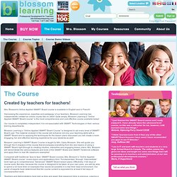 About The Course | Blossom Learning Online SMART Board Training
