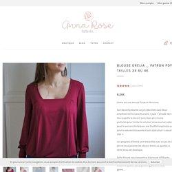 BLOUSE ORELIA - Patron de couture - Anna Rose patterns