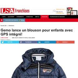 Gemo lance un blouson pour enfants avec GPS... - Textile, habillement