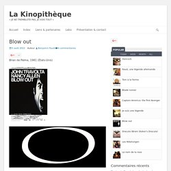Blow out – La Kinopithèque