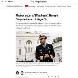 Facing 'a Lot of Blowback,' Trump's Surgeon General Steps Up