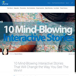 10 Mind-blowing Interactive Stories That Will Change the Way You See the World