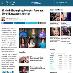 47 Mind-Blowing Psychology-Proven Facts You Should Know About Yourself - StumbleUpon