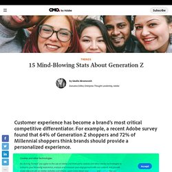 15 Mind-Blowing Stats About Generation Z