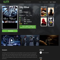 Sky Blue (2003) Download YIFY movie torrent - YTS