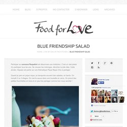 Blue Friendship Salad