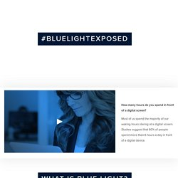 Blue Light Exposed