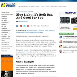 7 Blue Light Facts: How Blue Light Is Both Bad and Good For You