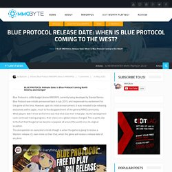 BLUE PROTOCOL Release Date: When is Blue Protocol Coming to the West?