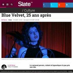 Blue Velvet, 25 ans après