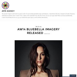 AW14 Bluebella Imagery released …… – APM AGENCY