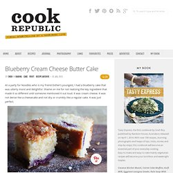 Blueberry Cream Cheese Butter Cake