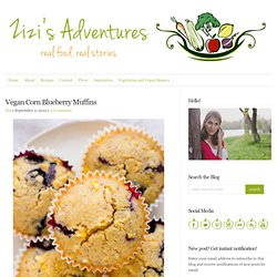 Zizi's Adventures: Vegan Corn Blueberry Muffins