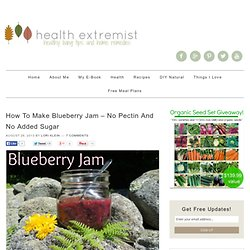 How to Make Blueberry Jam - no pectin and no added sugar
