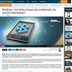 BlueBorne : huit failles critiques dans le Bluetooth, des correctifs déjà déployés