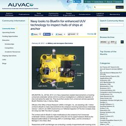 Navy looks to Bluefin for enhanced UUV technology to inspect hulls of ships at anchor - AUVAC