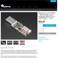 Bluefruit LE Sniffer - Bluetooth Low Energy (BLE 4.0) - nRF51822 [v3.0] ID: 2269 - $24.95