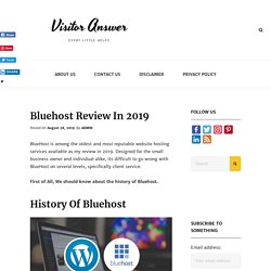 Bluehost Review In 2019 - Visitor Answer Bluehost-review