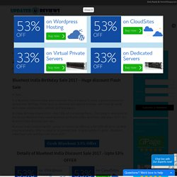 Bluehost India Birthday Sale - Huge 53% discount April 2017 - UpdatedReviews