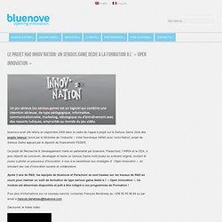 Innov'nation, le serious game dédié à la formation à l'innovation ouverte