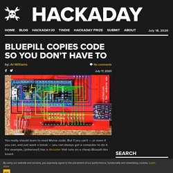 Bluepill Copies Code So You Don't Have To