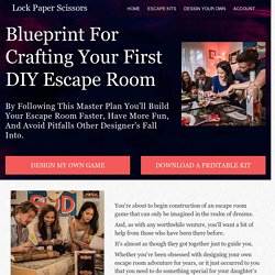 Blueprint for Crafting your first DIY Escape Room