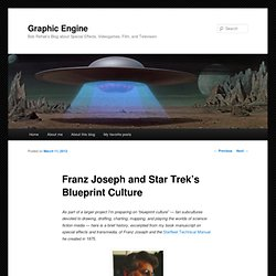 Franz Joseph and Star Trek's Blueprint Culture