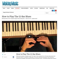 How to Play The 12-Bar Blues