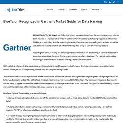 BlueTalon Recognized in Gartner's Market Guide for Data Masking - BlueTalon