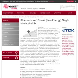 Bluetooth V4.1 Smart (Low Energy) Single Mode Module: Avnet Abacus