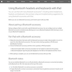 Using Bluetooth headsets and keyboards with iPad - Apple Support