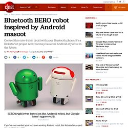 Bluetooth BERO robot inspired by Android mascot