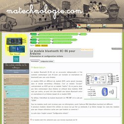 Le module bluetooth HC-06 pour Arduino - matechnologie.com