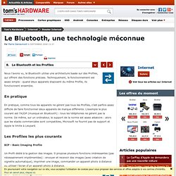 Le Bluetooth et les Profiles : Le Bluetooth, une technologie méc
