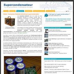 Hélium : haut-parleur bluetooth alimenté par supercondensateur