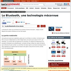 La pile Bluetooth et les stacks : Le Bluetooth, une technologie