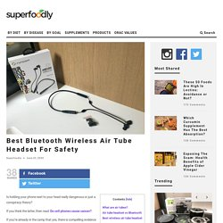 Best Bluetooth Wireless Air Tube Headset For Safety