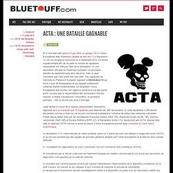 ACTA : une bataille gagnable