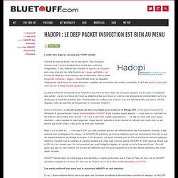 HADOPI : Le Deep Packet Inspection est bien au menu